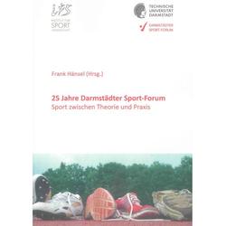 25 Jahre Darmstädter Sport-Forum als Buch von