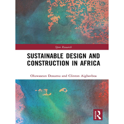 Sustainable Design and Construction in Africa: eBook von Clinton Aigbavboa/ Oluwaseun Dosumu
