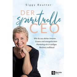 Der spirituelle CEO: eBook von Siggy Reutter