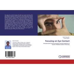 Focusing on Eye Contact als Buch von Kamin Gounaili/ Erisela Marko
