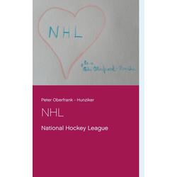 NHL als Buch von Peter Oberfrank - Hunziker