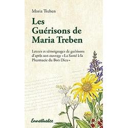 Les Guérisons de Maria Treben. Maria Treben  - Buch