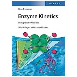 Enzyme Kinetics. Hans Bisswanger  - Buch