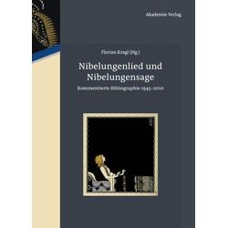 Nibelungenlied und Nibelungensage als Buch von