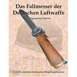 Das Fallmesser der Deutschen Luftwaffe als Buch von Wolfgang Peter-Michel