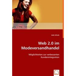 Web 2.0 im Modeversandhandel als Buch von Julia Schulz