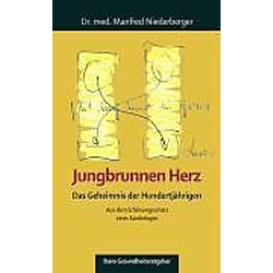 Jungbrunnen Herz. Manfred Niederberger  - Buch
