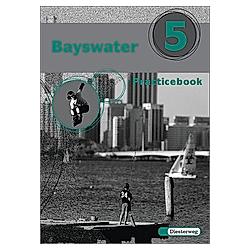 Bayswater: Bd.5 Practicebook - Buch