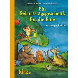 Ein Geburtstagsgeschenk für die Eule als Buch von Claudia M. Gürth