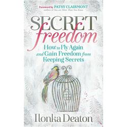 Secret Freedom als Taschenbuch von Ilonka Deaton