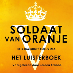 Soldaat van Oranje als Hörbuch Download von Erik Hazelhoff Roelfzema