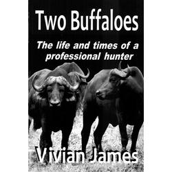Two Buffaloes: eBook von Vivian James