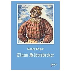 Claus Störtebecker. Georg Engel  - Buch