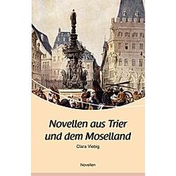 Novellen aus Trier und dem Moselland. Clara Viebig  - Buch