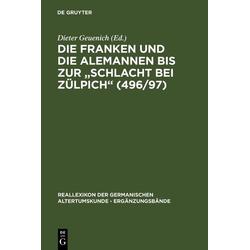 Die Franken und die Alemannen bis zur Schlacht bei Zülpich (496/97): eBook von