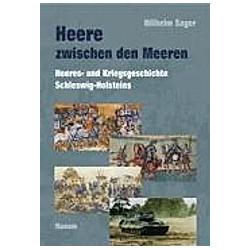 Heere zwischen den Meeren. Wilhelm Sager  - Buch