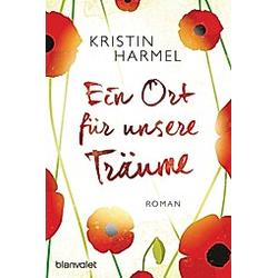 Ein Ort für unsere Träume. Kristin Harmel  - Buch