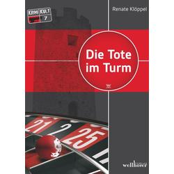 Die Tote im Turm: Freiburg Krimi