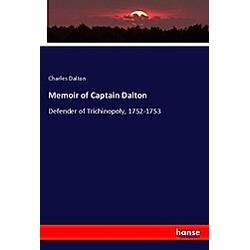Memoir of Captain Dalton. Charles Dalton  - Buch