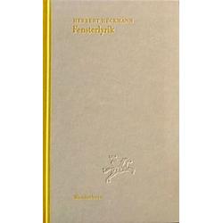 Fensterlyrik. Herbert Heckmann  - Buch