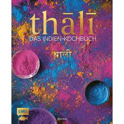 Thali - Das Indien-Kochbuch als Buch von Tanja Dusy