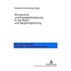 Klimaschutz und Energieeinsparung in der Stadt- und Regionalplanung - Buch