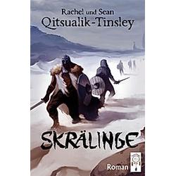 Skrälinge. Sean Qitsualik-Tinsley  Rachel Qitsualik-Tinsley  - Buch