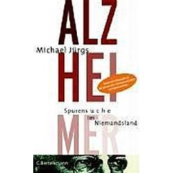 Alzheimer. Michael Jürgs  - Buch