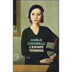 L'estate torbida. Carlo Lucarelli  - Buch