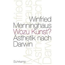 Wozu Kunst?. Winfried Menninghaus  - Buch
