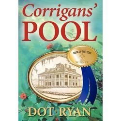 Corrigans' Pool als Buch von Dot Ryan