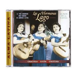 Hermanas Lago - La Flor De Canela (CD)