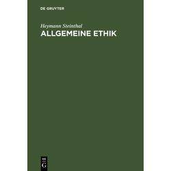 Allgemeine Ethik als Buch von Heymann Steinthal