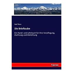 Die Brieftaube. Karl Russ  - Buch