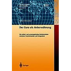 Der Euro als Ankerwährung. Rainer Schweickert  - Buch