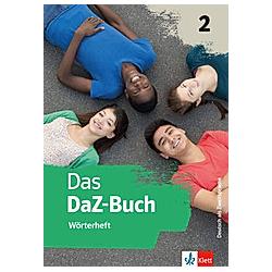 Das DaZ-Buch: .2 Wörterheft. Angelika Zajac  - Buch