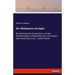 Der Malayische Archipel. Alfred Russel Wallace  - Buch
