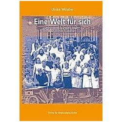 Eine Welt für sich. Ulrike Winkler  - Buch
