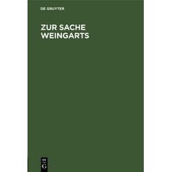 Zur Sache Weingarts als Buch von