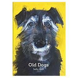 Old Dogs. Sally Muir  - Buch