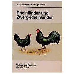 Rheinländer und Zwerg-Rheinländer. Franz Montag  - Buch