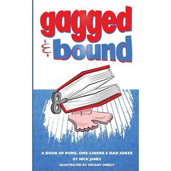 Gagged and Bound als Taschenbuch von Nick Jones