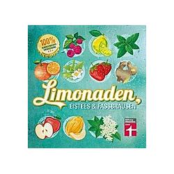Limonaden  Eistees & Fassbrausen. Kirsten Schiekiera  - Buch