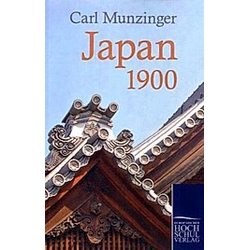 Japan 1900. Carl Munzinger  - Buch