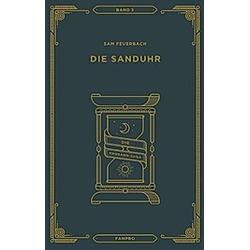 Die Sanduhr. Sam Feuerbach  - Buch