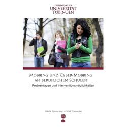 Mobbing und Cyber-Mobbing an beruflichen Schulen: eBook von