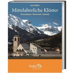 Mittelalterliche Klöster als Buch von Jens Rüffer