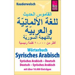 Wörterbuch Syrisches Arabisch (Syrisches Arabisch - Deutsch Deutsch - Syrisches Arabisch): Buch von Reise Know-How Verlag / Lingea s. r. o.