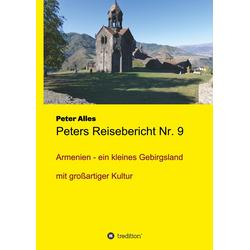Peters Reisebericht Nr. 9 als Buch von Peter Alles