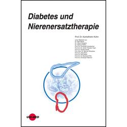 Diabetes und Nierenersatztherapie: eBook von Karlwilhelm Kühn